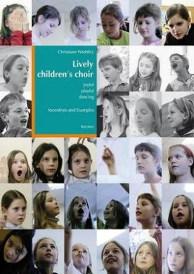 Lively Children's Choir: Joyful, Playful, Dancing Incentives and Example
