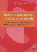 Mejorar El Ambiente En Las Clases De Secundaria [Spanish]