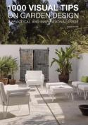 1000 Visual Tips on Garden Design
