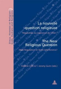 La Nouvelle Question Religieuse the New Religious Question