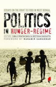 Politics in Hunger Regime