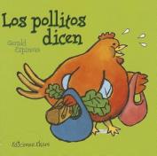 Los Pollitos Dicen (Pikinini) [Board book]