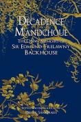 Decadence Mandchoue
