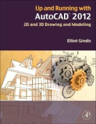 Up and Running with AutoCAD 2012