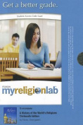 MyReligionLab without Pearson eText -- Standalone Access Card -- for A History of the World's Religions