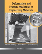 Deformation and Fracture Mechanics of Engineering Materials 5E