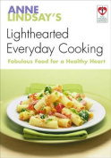 Anne Lindsay's Lighthearted Everyday Cooking