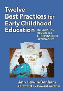 Twelve Best Practices for Early Childhood Education