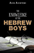 The Knowledge of the Hebrew Boys