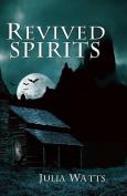 Revived Spirits