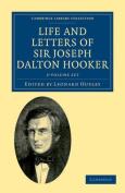 Life and Letters of Sir Joseph Dalton Hooker O.M., G.C.S.I. 2 Volume Set