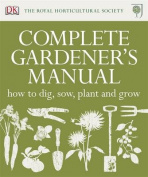 RHS Complete Gardener's Manual.
