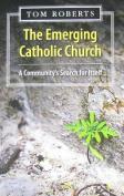 The Emerging Catholic Church