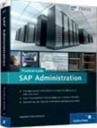 SAP Administration - Practical Guide by Sebastian Schreckenbach.