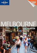Lonely Planet Melbourne Encounter [With Pull-Out Map]