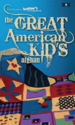 The Great American Kid's Afghan