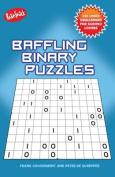 Baffling Binary Puzzles
