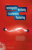 Intelligente Werbung, Exzellentes Marketing [GER]