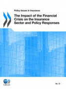 Impact of the Financial Crisis on the Insurance Sector and Policy Responses