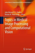 Topics in Medical Image Processing and Computational Vision