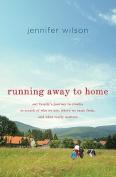 Running Away to Home