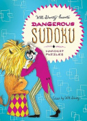 Will Shortz Presents Dangerous Sudoku