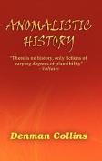 Anomalistic History