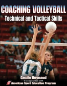 Coaching Volleyball Technical and Tactical Skills