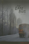 The Late Bus