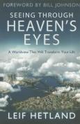 Seeing Through Heaven's Eyes