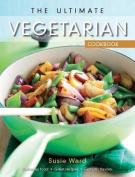 The Ultimate Vegetarian Cookbook (Ultimate Cookbooks