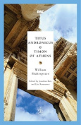 Titus Andronicus and Timon of Athens (Modern Library Classics