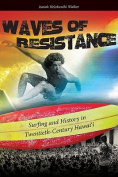 Waves of Resistance