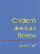 Children's Literature Review, Volume 167
