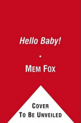 Hello Baby! (Classic Board Books) [Board book]