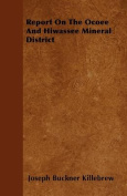 Report on the Ocoee and Hiwassee Mineral District