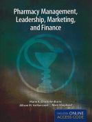 Pharmacy Management, Leadership, Marketing and Finance & eChapters