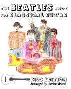 The Beatles Book for Classical Guitar - Kids Edition