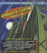 The Exquisite Corpse Adventure [Audio]