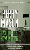 Perry Mason and the Case of the Howling Dog [Audio]