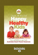 Happy Healthy Kids [Large Print]
