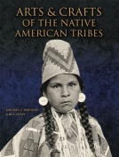 Arts and Crafts of the Native American Tribes