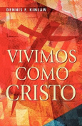 Vivimos Como Cristo [Spanish]