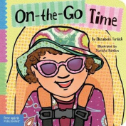 On-the-go Time (Toddler Tools) [Board book]
