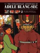 Extraordinary Adventures of Adele Blanc-Sec: The Mad Scientist / Mummies on Parade