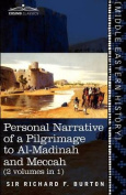 Personal Narrative of a Pilgrimage to Al-Madinah and Meccah