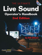 The Ultimate Live Sound Operator's Handbook [With DVD ROM]