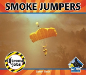 Smoke Jumpers (Extreme Jobs)