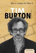 How to Analyze the Films of Tim Burton