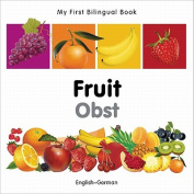 My First Bilingual Book-Fruit (English-German) [Board Book]